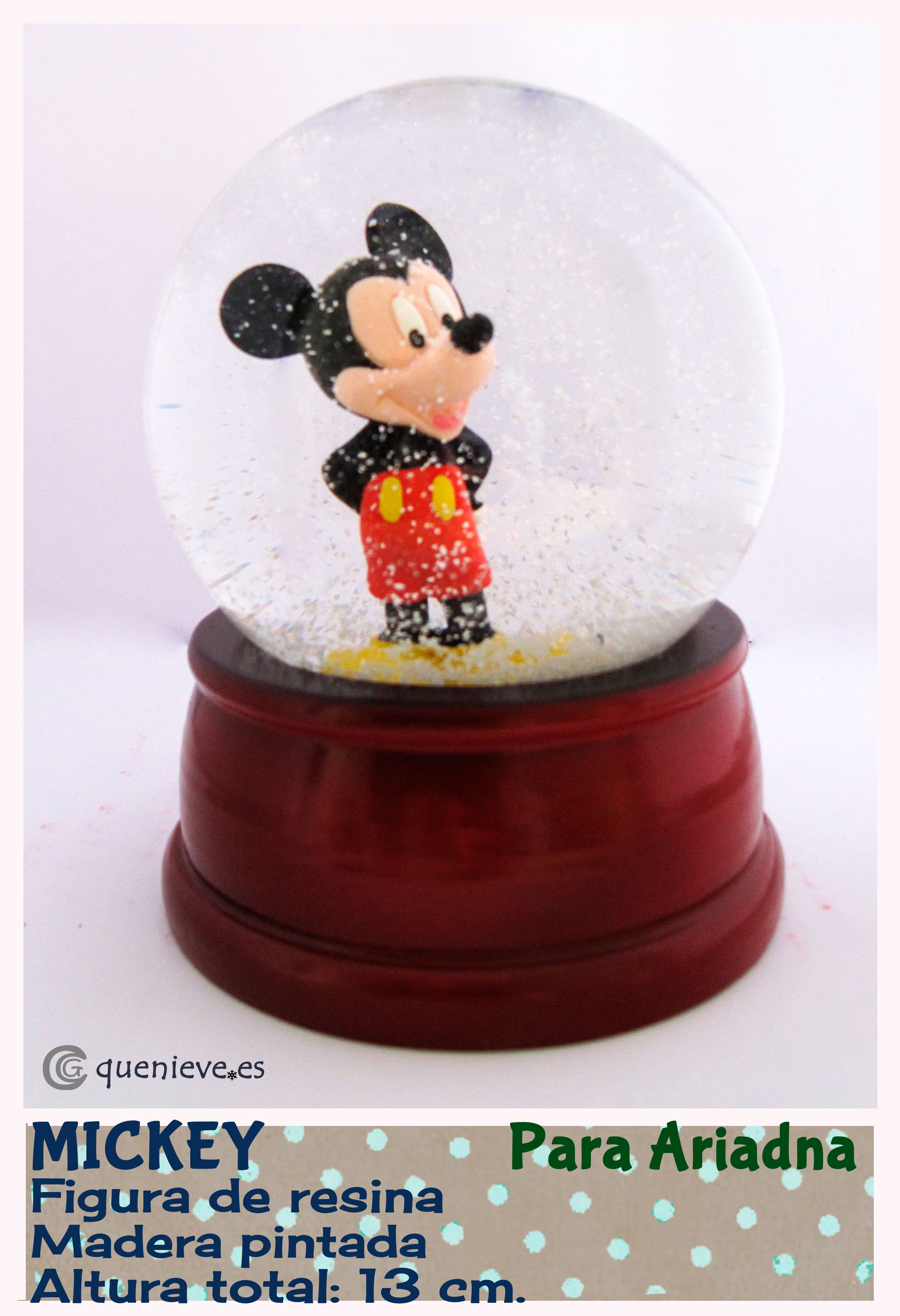 "Bola de nieve personalizada con figura ""Mickey Mouse"". Creada por QueNieve"