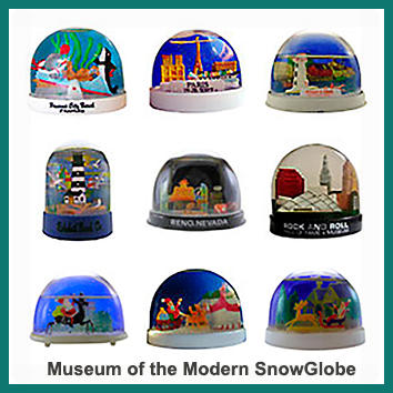Museum of the Modern Snowglobe