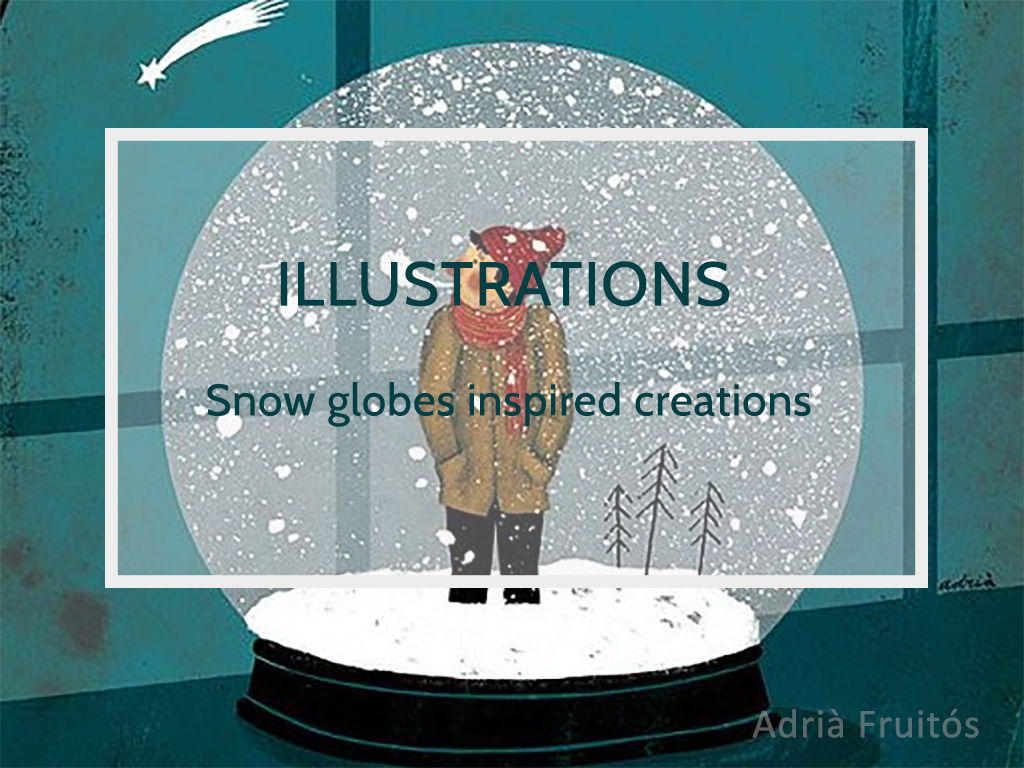 Snow globe in a illustration by Adria Fruitos